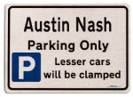 Austin Nash Car Owners Gift| New Parking only Sign | Metal face Brushed Aluminium Austin Nash Model